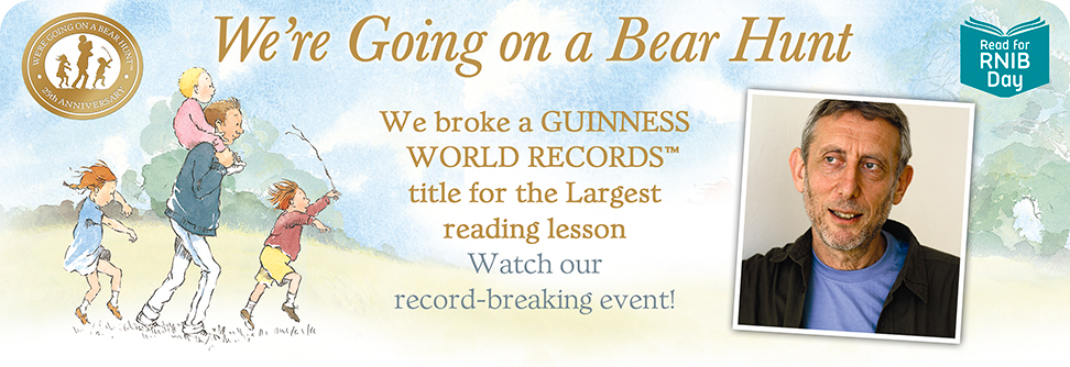 Watch out Largest Reading lesson banner. Includes bear Hunt artwork and Michael Rosen photo